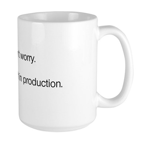 We'll Test it in Production Large Mug