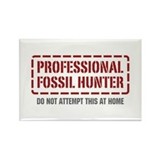 Professional Fossil Hunter Rectangle Magnet