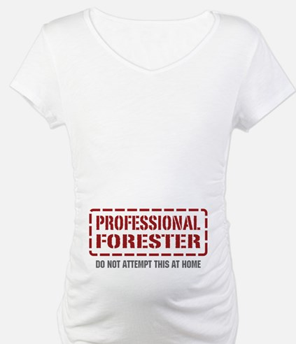 Professional Forester Shirt