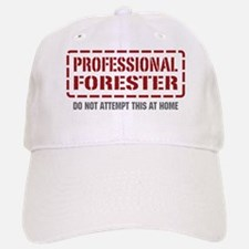 Professional Forester Baseball Baseball Cap