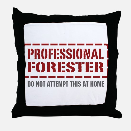 Professional Forester Throw Pillow