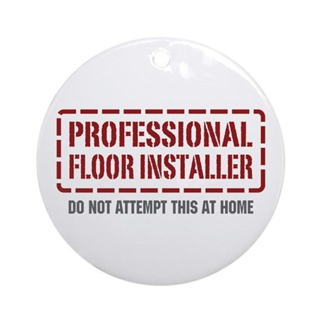 Professional Floor Installer Ornament (Round)