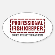 Professional Fishkeeper Oval Decal