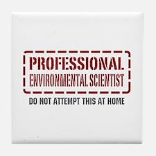 Professional Environmental Scientist Tile Coaster