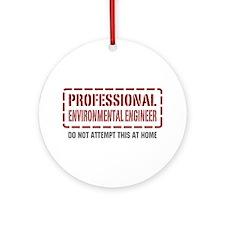 Professional Environmental Engineer Ornament (Roun
