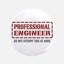 """Professional Engineer 3.5"""" Button"""