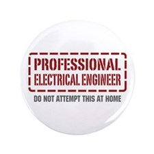 """Professional Electrical Engineer 3.5"""" Button"""