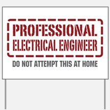 Professional Electrical Engineer Yard Sign