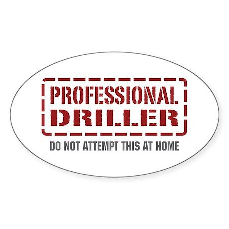 Professional Driller Oval Sticker
