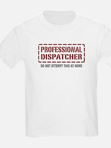 Professional Dispatcher T-Shirt