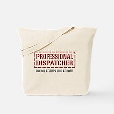 Professional Dispatcher Tote Bag