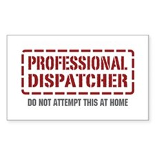 Professional Dispatcher Rectangle Decal