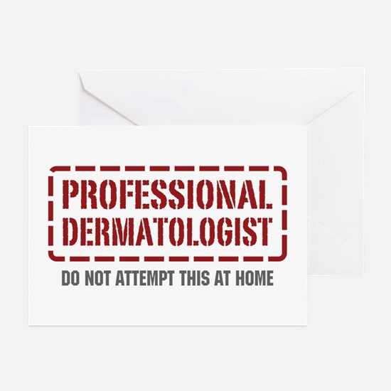 Professional Dermatologist Greeting Cards (Pk of 1
