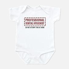 Professional Dental Hygienist Infant Bodysuit