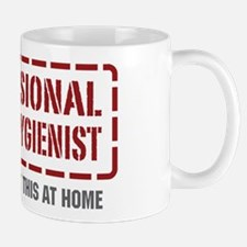 Professional Dental Hygienist Mug