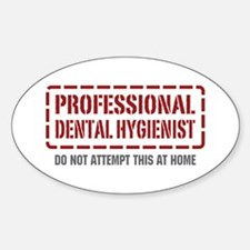 Professional Dental Hygienist Oval Decal