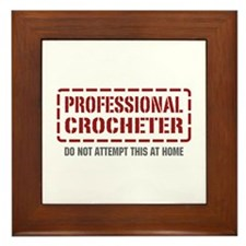 Professional Crocheter Framed Tile