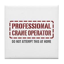 Professional Crane Operator Tile Coaster