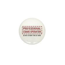 Professional Crane Operator Mini Button (100 pack)