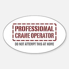 Professional Crane Operator Oval Decal