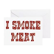 I Smoke Meat Greeting Cards (Pk of 20)