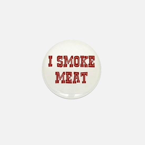 I Smoke Meat Mini Button