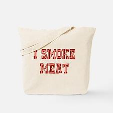 I Smoke Meat Tote Bag