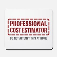 Professional Cost Estimator Mousepad