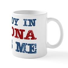 Somebody in Arizona Loves Me Mug