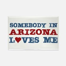 Somebody in Arizona Loves Me Rectangle Magnet (100