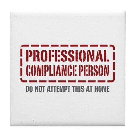 Professional Compliance Person Tile Coaster