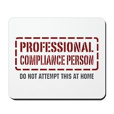 Professional Compliance Person Mousepad