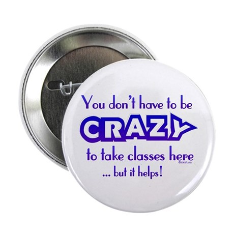 CRAZY (classes) Button