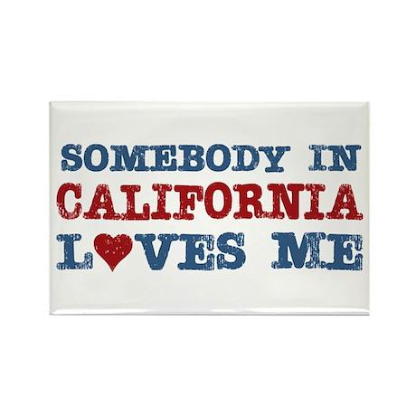 Somebody in California Loves Me Rectangle Magnet (