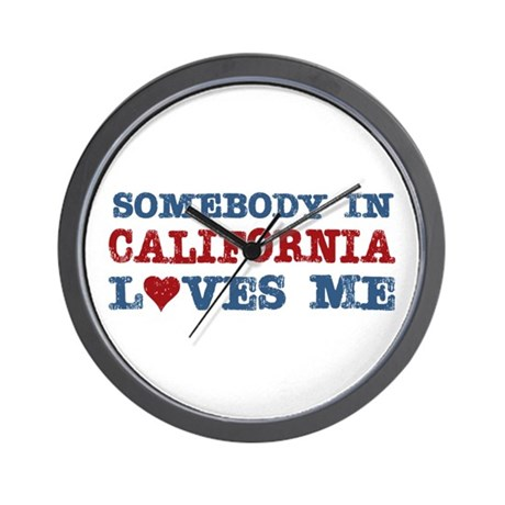 Somebody in California Loves Me Wall Clock