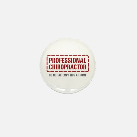 Professional Chiropractor Mini Button
