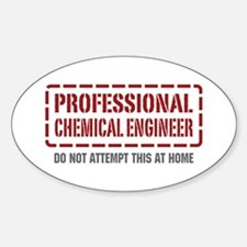 Professional Chemical Engineer Oval Decal