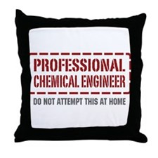 Professional Chemical Engineer Throw Pillow
