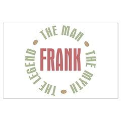 Frank Man Myth Legend Posters