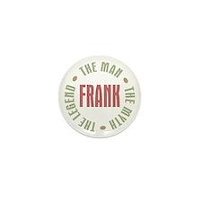 Frank Man Myth Legend Mini Button (10 pack)