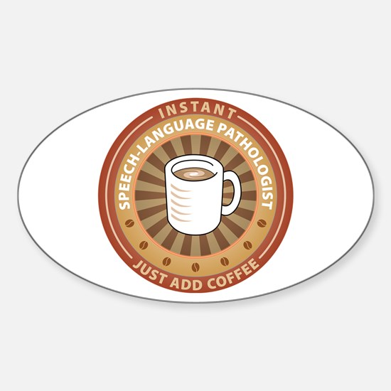 Instant Speech-Language Pathologist Oval Decal