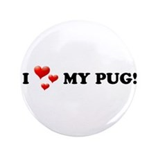 """I Love My Pug 3.5"""" Button (100 pack)"""