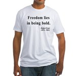 Robert Frost 2 Fitted T-Shirt