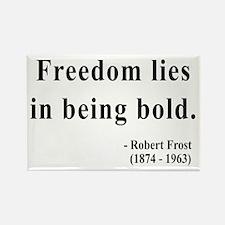 Robert Frost 2 Rectangle Magnet