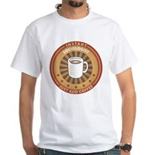 Instant Sociologist Shirt