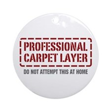 Professional Carpet Layer Ornament (Round)