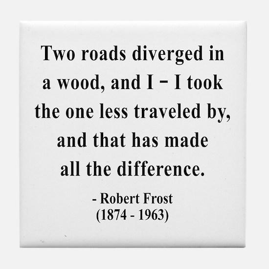 Robert Frost 1 Tile Coaster