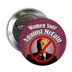 Women Vote Against McCain campaign button