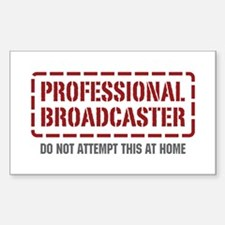 Professional Broadcaster Rectangle Decal