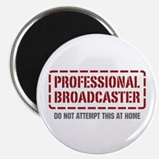 "Professional Broadcaster 2.25"" Magnet (10 pack)"